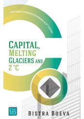 Capital, Melting Glaciers and 2°C: Sustainable Corporate Governance in 21st century