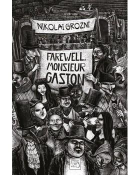 Farewell, Monsieur Gaston
