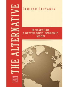 The Alternative: In search of a better socio-economic model (ebook)